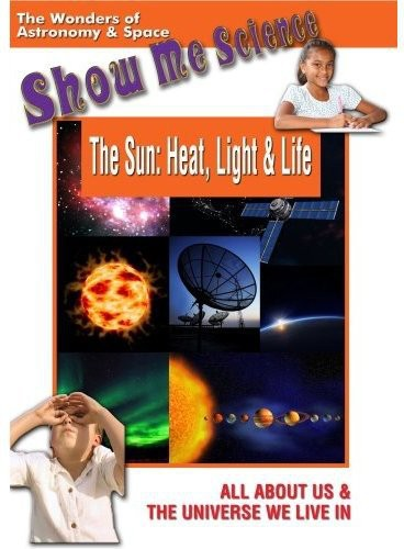 The Sun: Heat, Light and Life