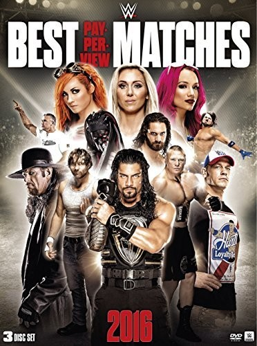 WWE: Best PPV Matches Of 2016