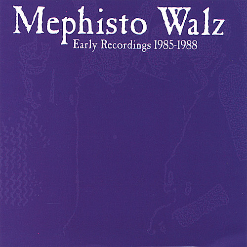 Early Recordings 1985-1988