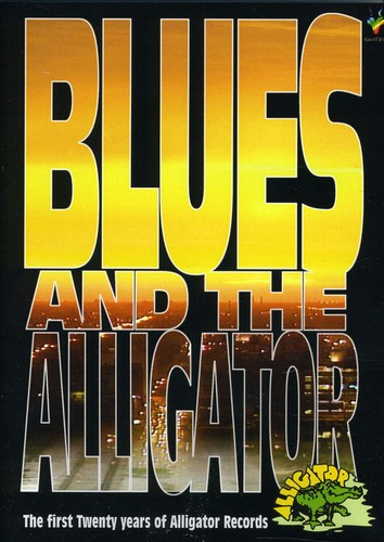 Blues & Alligator: First 20 Years Alligator Rec