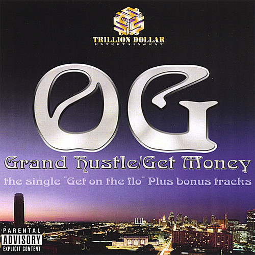 Grand Hustle/ Get Money