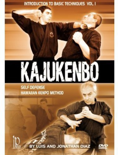 Kajukenbo Self Defense: Hawaiian Kenpo Method - Introduction To BasicBeginners Techniques, Vol. 1 By Luis and Jonathan Diaz