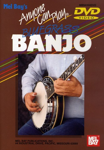 Anyone Can Play Bluegrass Banjo