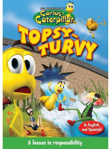 The Adventures of Carlos Caterpillar: Topsy Turvy