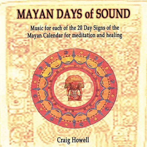 Mayan Days of Sound