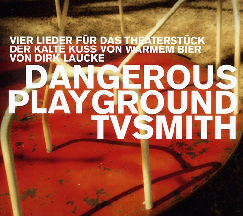 Dangerous Playground [Import]