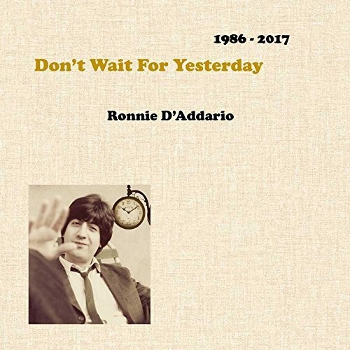 Don't Wait For Yesterday 1986-2017 [Import]