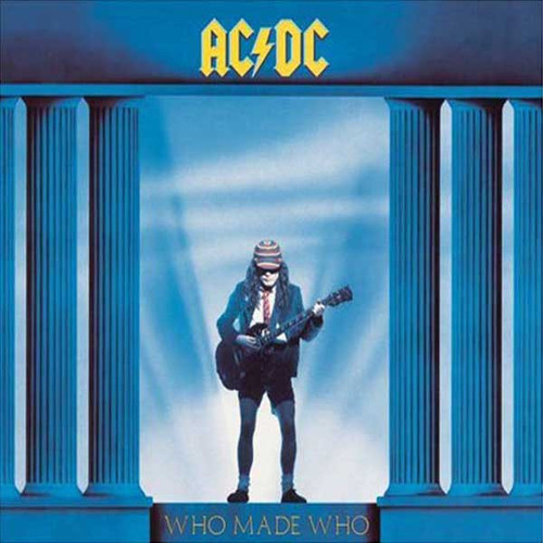 Who Made Who [Import]