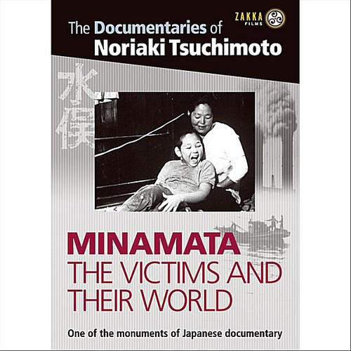 Minamata: The Victims & Their World