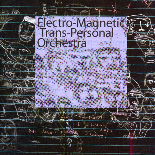 Electro-Magnetic Trans-Personal Orchestra