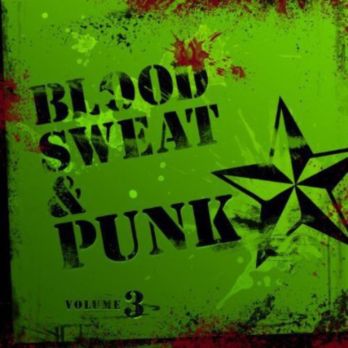 Blood Sweat 7 Punk 3 /  Various