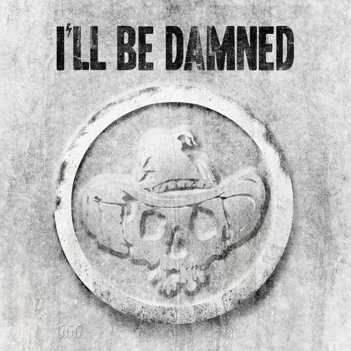 I'll Be Damned (digipak)