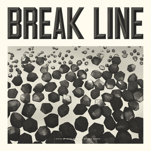 Break Line the Musical