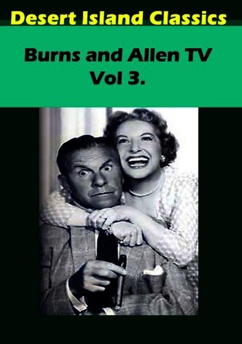 Burns and Allen TV, Vol 3