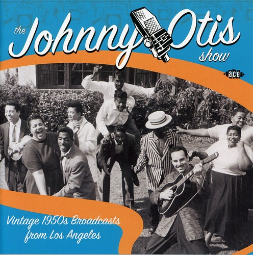 Johnny Otis Show: Vintage 1950's Broadcasts [Import]