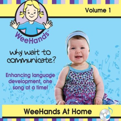Weehands at Home