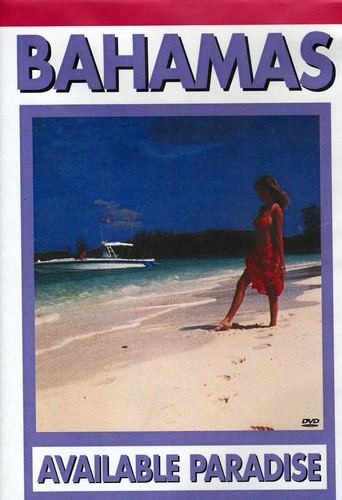 Bahamas: Available Paradise