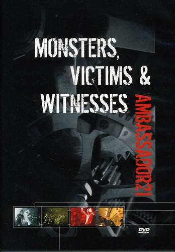 Monsters Victims & Witnesses