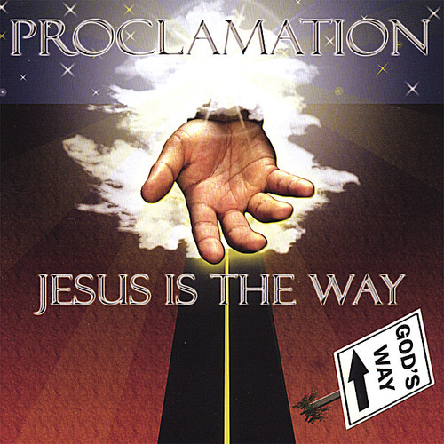 Proclamation-Jesus Is the Way