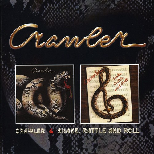 Crawler /  Snake Rattle & Roll [Import]