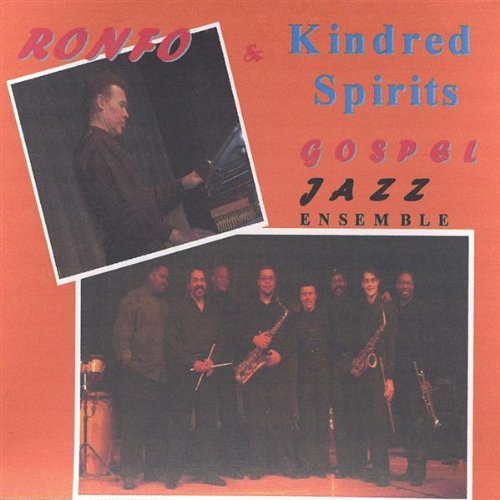 Ronfo & Kindred Spirits
