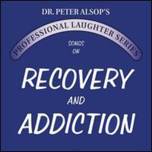 Songs on Recovery & Addiction Double CD
