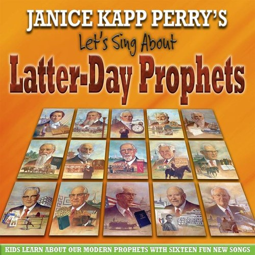 Let's Sing About Latter-Day Prophets