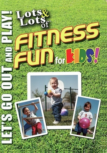 Lots & Lots Of Fitness Fun For Kids: Let's Go Out
