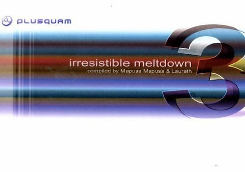 Irresistible Meltdown 3 /  Various
