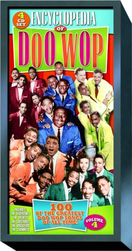 Only The Best Of Encyclopedia Of Doo Wop, Vol. 4 [With Book]          [Remastered]