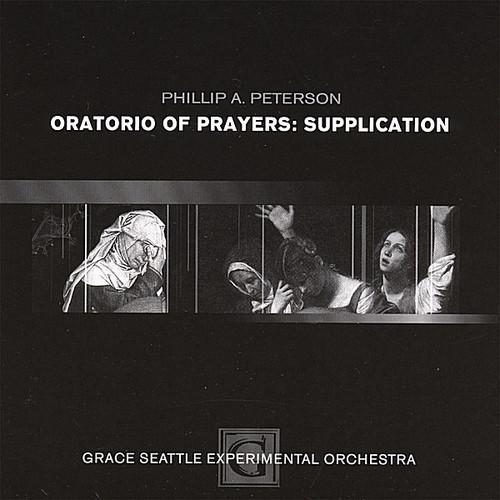 Oratorio of Prayers: Supplication
