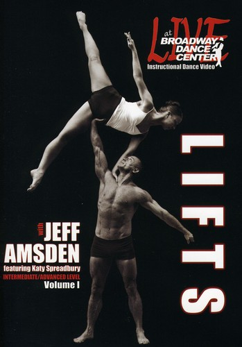 Live At The Broadway Dance Center: Lifts, Vol. 1