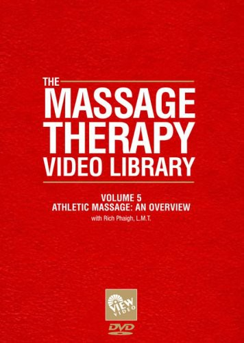 Massage Therapy Video Library - Athletic Massage: An Overview, Vol. 5