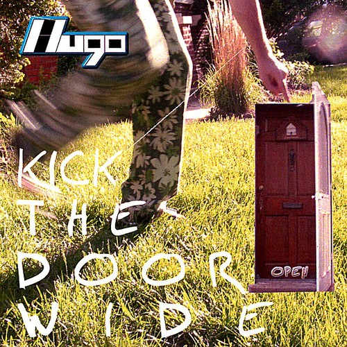 Kick the Door Wide Open