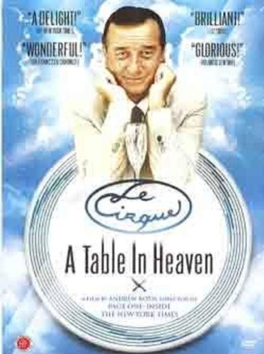 Le Cirque - a Table in Heaven