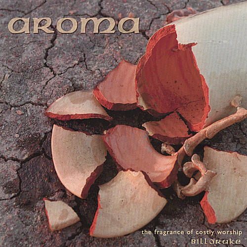 Aroma-The Fragrance of Costly Worship