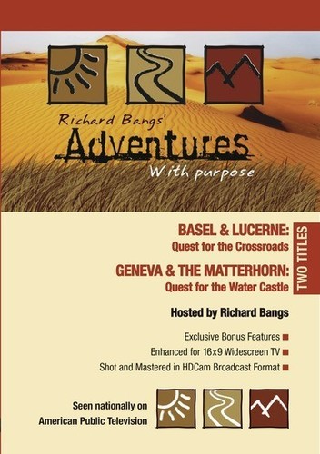 Adventures With Purpose: Geneva And The Matterhorn/ Basel And Lucerne