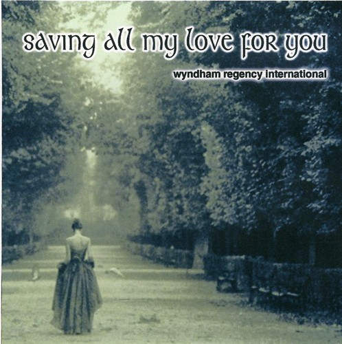 Saving All My Love for You