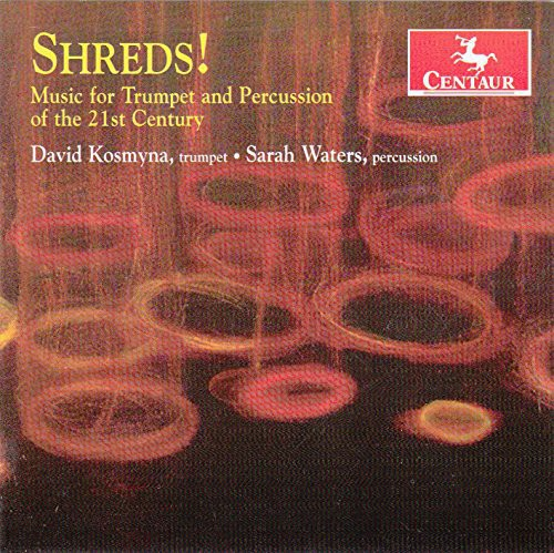 Shreds Music for Trumpet & Percussion of the 21st
