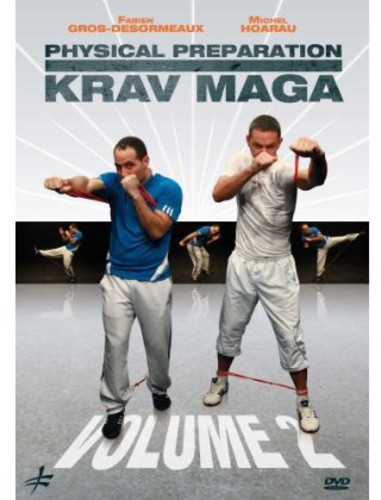 Physical Preparation For Krav Maga, Vol. 2