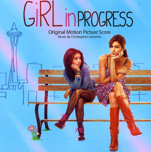 Girl in Progress (Score) (Original Soundtrack)