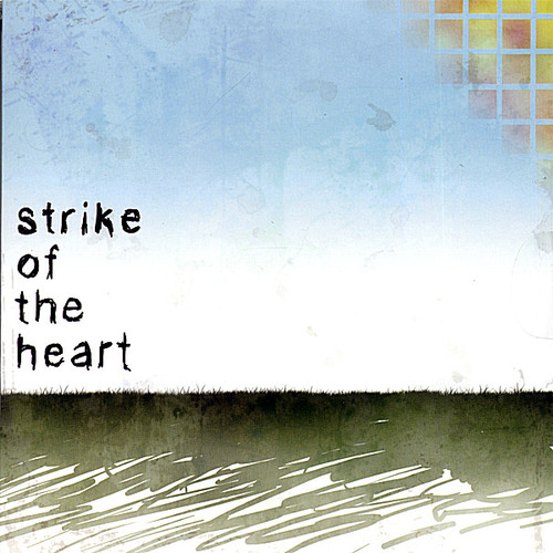 Strike of the Heart