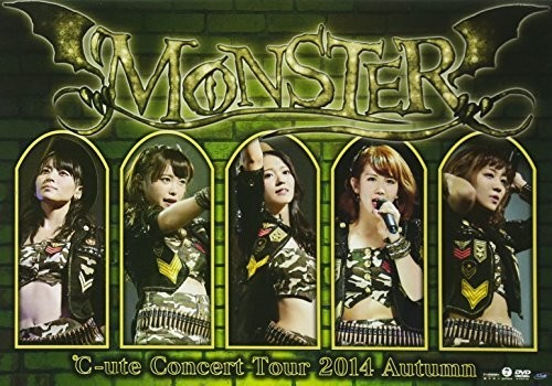 C-Ute Concert Tour 2014 Autumn: Monster [Import]