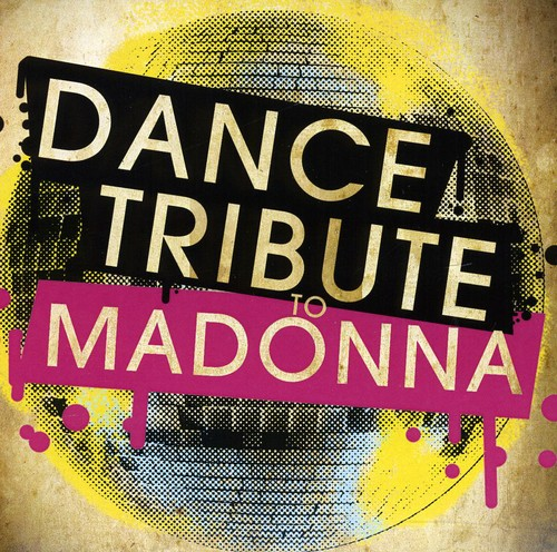 Dance Tribute to Madonna /  Various