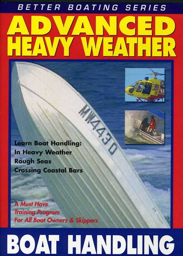 Advanced Heavy Weather Boat Handling