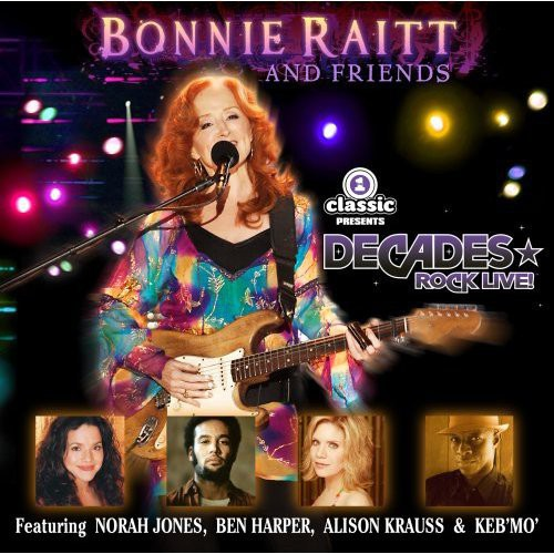 Bonnie Raitt and Friends [CD and DVD]