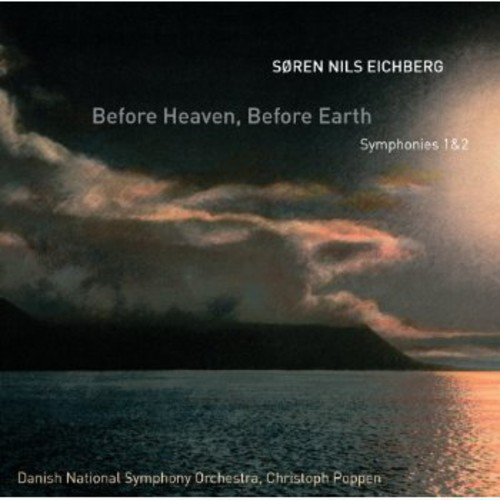 Before Heaven /  Before Earth - Symphonies 1 & 2
