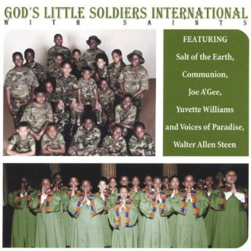 Gods Little Soldiers International with Saints