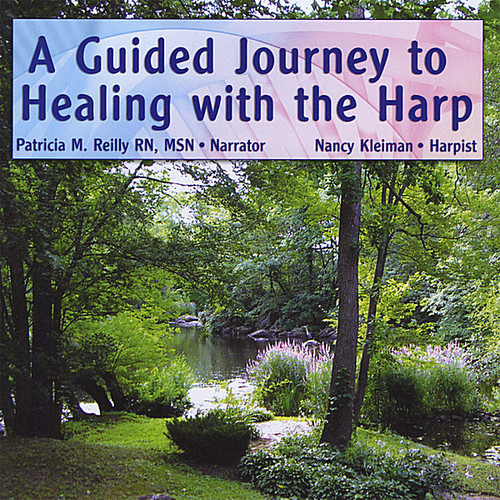 Guided Journey to Healing with the Harp