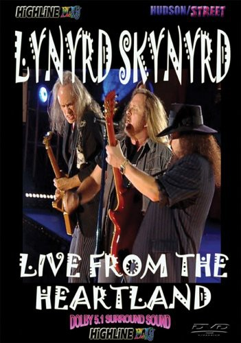 Lynyrd Skynyrd: Live From the Heartland